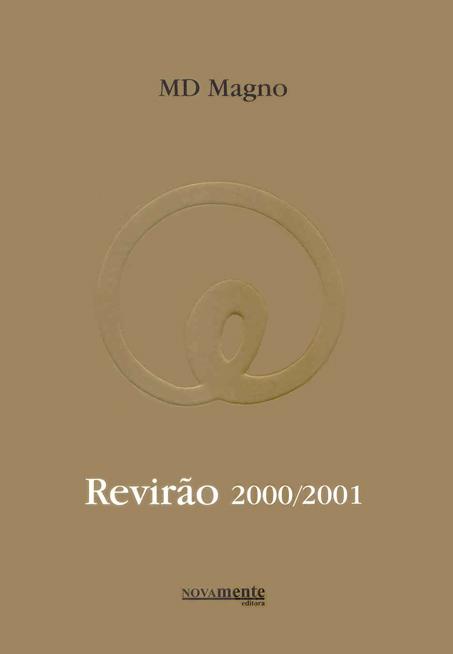 """Revirão 2000/2001 - """"Arte da Fuga"""" e """"Clínica da Razão Prática"""""""