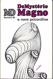 De Mysterio Magno - A Nova Psicanálise