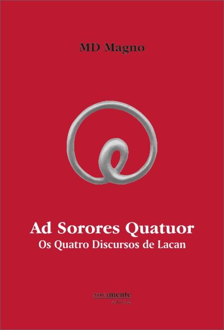 Ad Sorores Quatuor - Os Quatro Discursos de Lacan