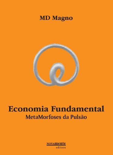 Economia Fundamental, MetaMorfoses da Pulsão