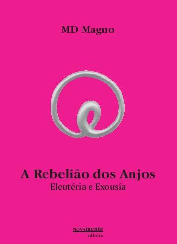 A Rebelião dos Anjos, Eleutéria e Exousía