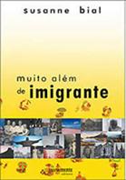 Muito Além de Imigrante