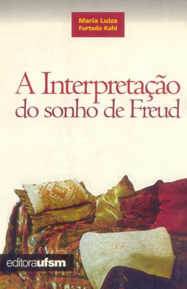 A Interpretação do Sonho de Freud